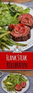 Flank Steak Rollbraten