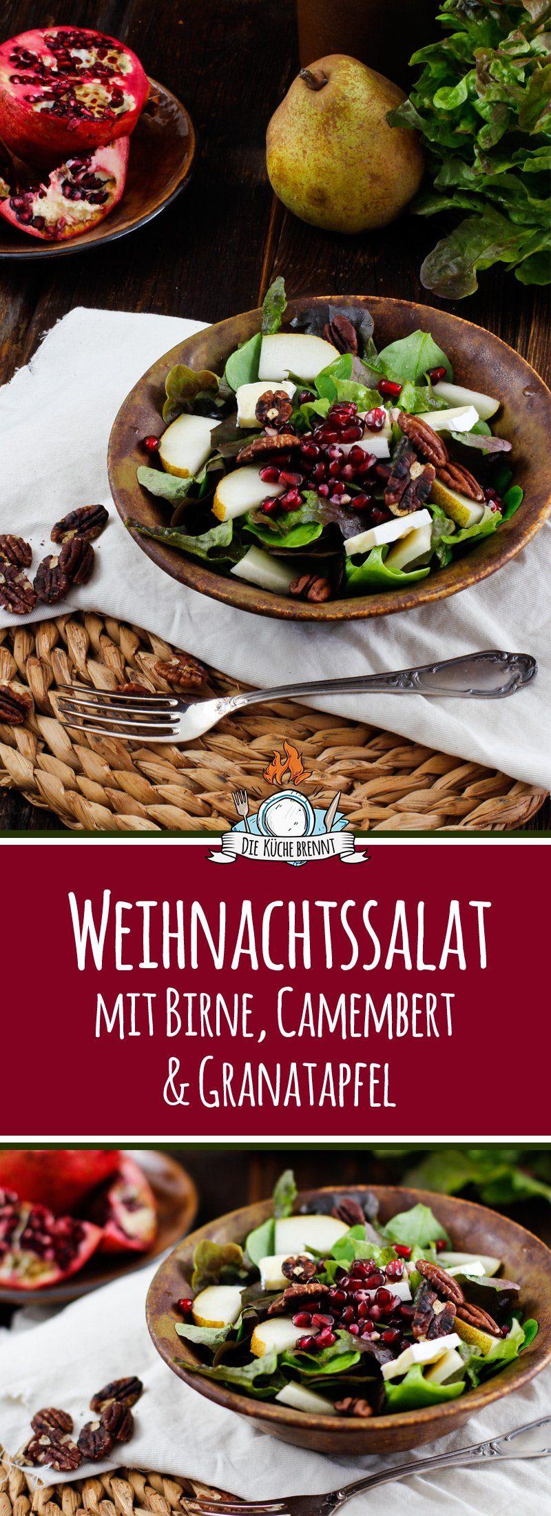Weihnachtssalat mit Birne, Granatapfel & Camembert - Die Küche brennt
