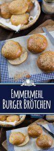 Emmermehl Burger Brötchen Rezept