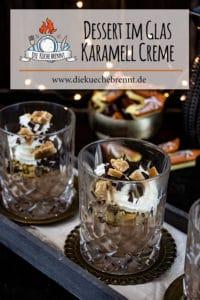 Festliches Dessert im Glas - Karamell Creme Rezept